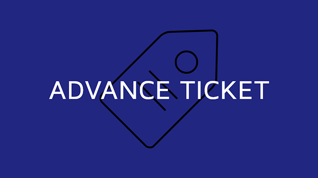 ADVANCE TICKET